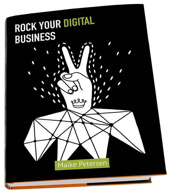 ROCK YOUR DIGITAL BUSINESS - Maike Petersen -Buch Freisteller